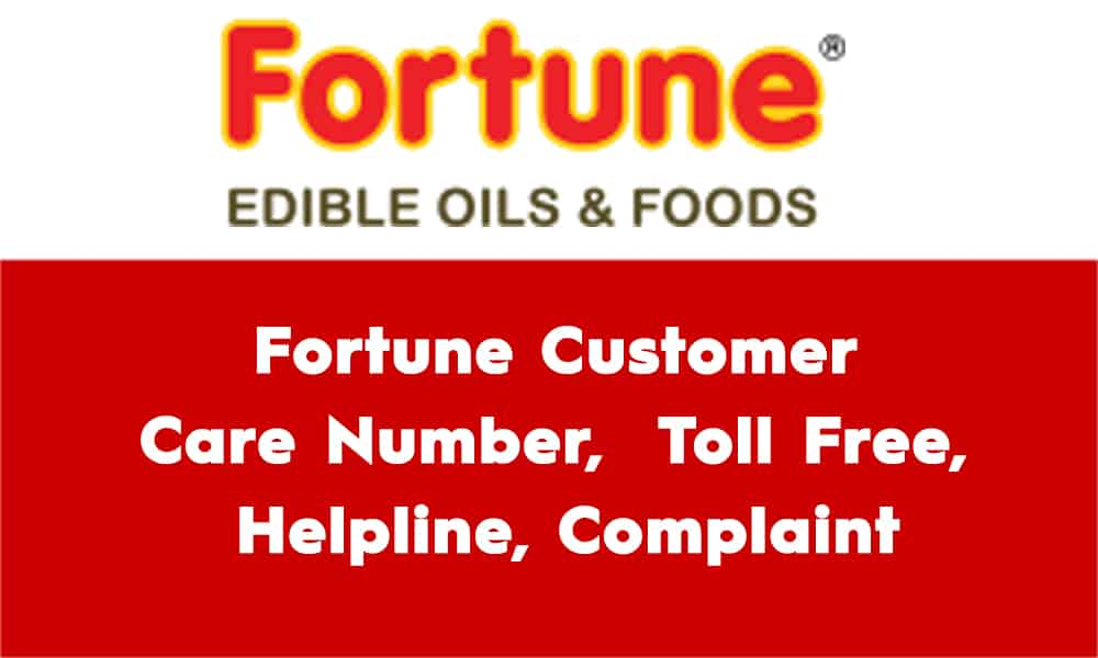 Fortune Customer Care Number Toll Free Helpline Complaint