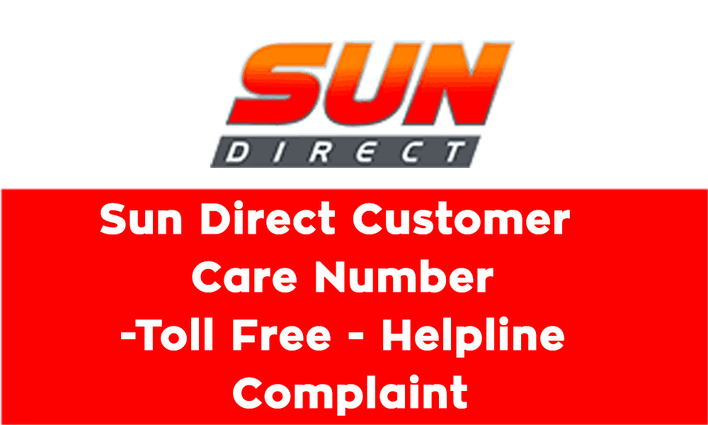 Sun Direct Customer Care Number, Toll Free, Helpline and Complaint
