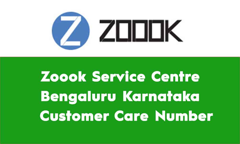 Zoook Service Centre Bengaluru Karnataka, Customer Care Number