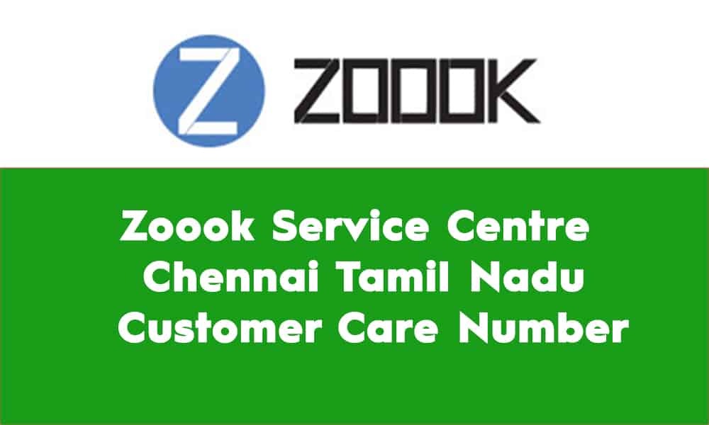 Zoook Service Centre Chennai Tamil Nadu – Customer Care Number