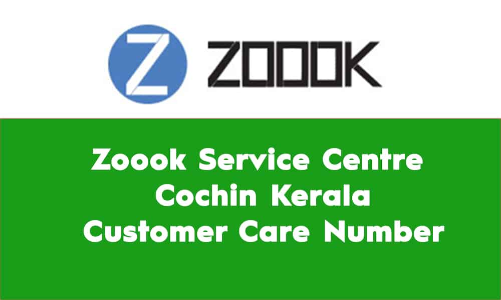 Zoook Service Centre Cochin Kerala – Customer Care Number