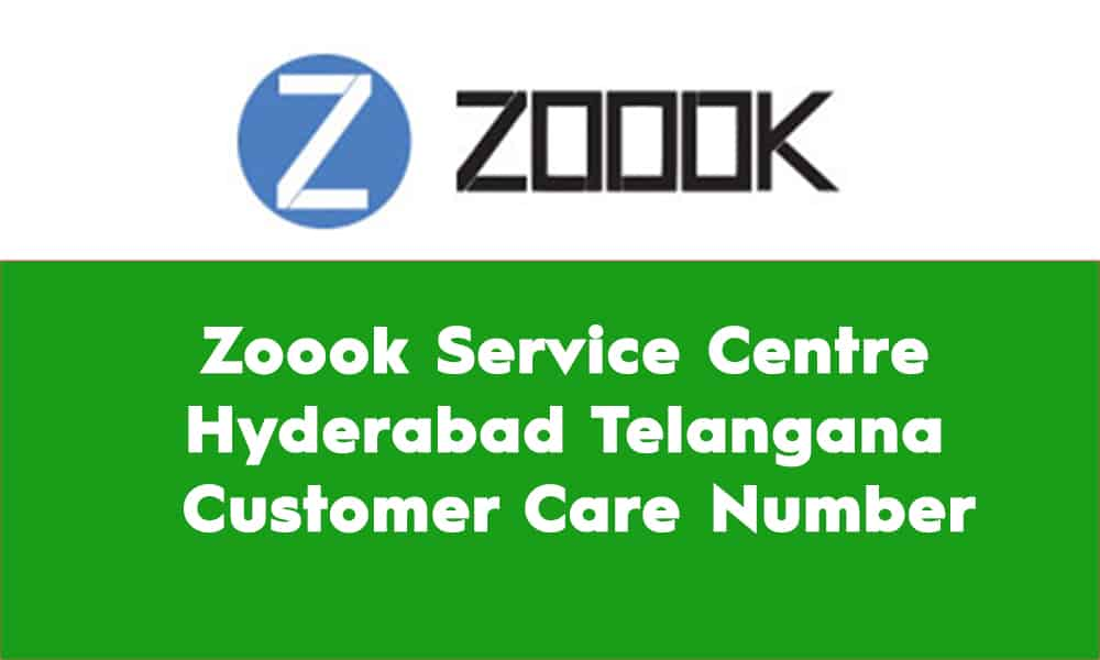 Zoook Service Centre Hyderabad Telangana – Customer Care Number
