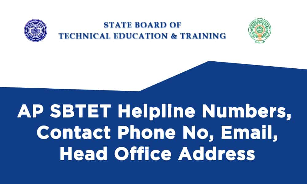 AP SBTET Helpline Numbers, Contact Phone No, Email, Head Office Address