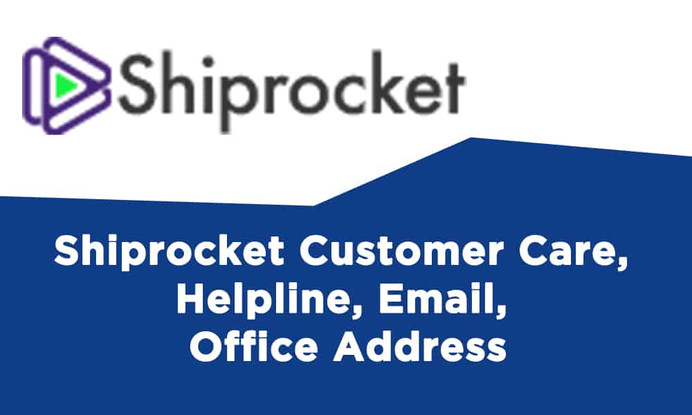 Shiprocket Customer Care, Helpline, Email, Office Address