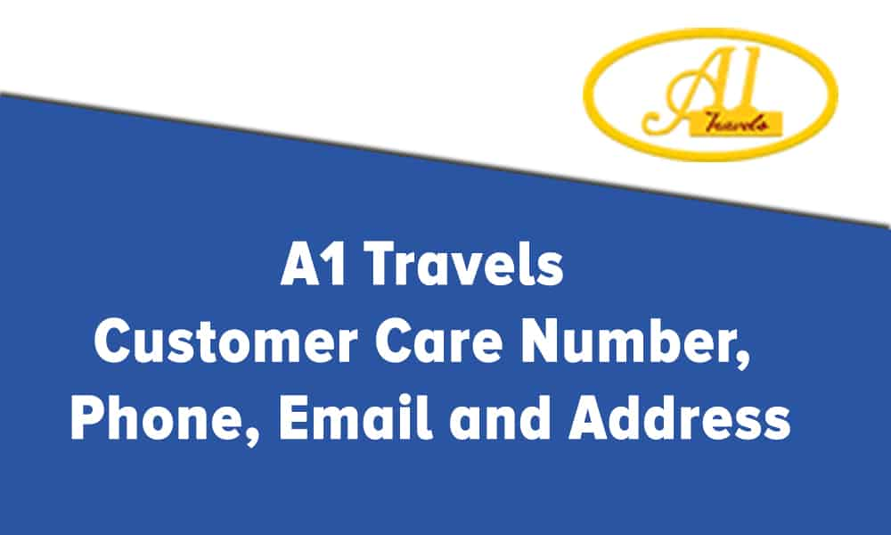 A1 Travels Customer Care Number, Phone, Email and Address
