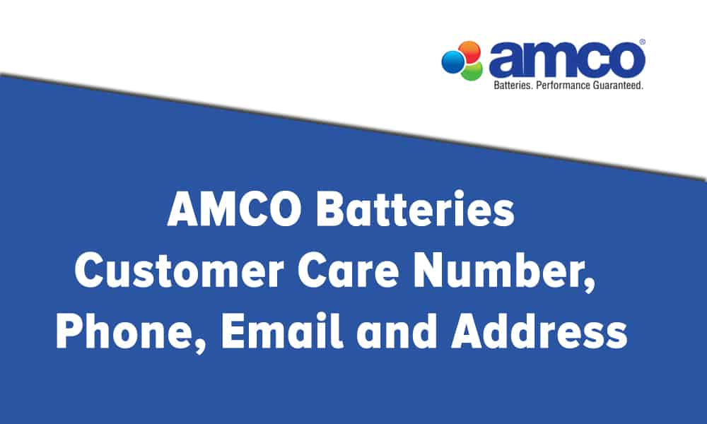 AMCO Batteries Customer Care Number Phone Email and Address