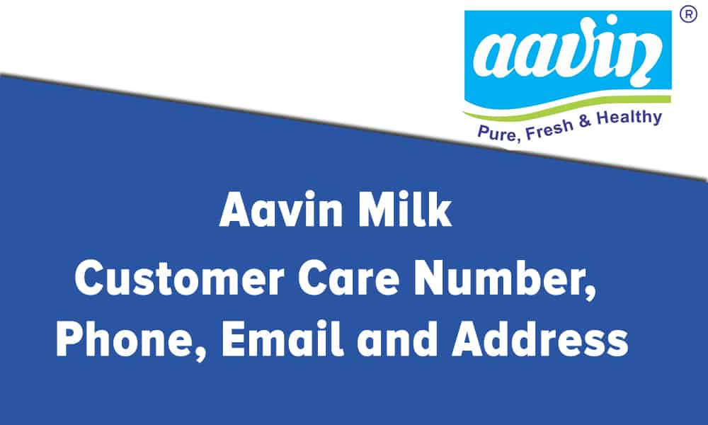 Aavin Milk Customer Care Number, Phone, Email and Address