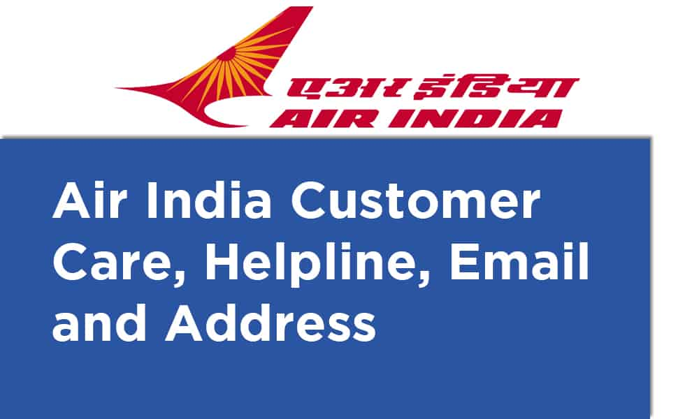 Air India Customer Care Helpline Email and Address