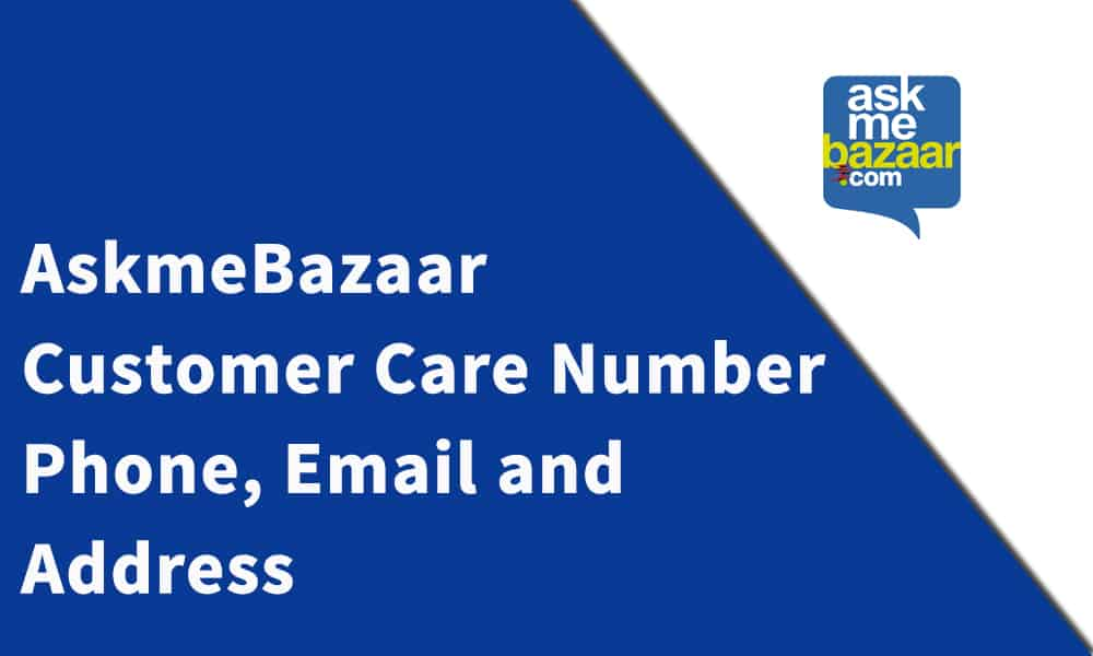AskmeBazaar Customer Care Number, Phone, Email and Address