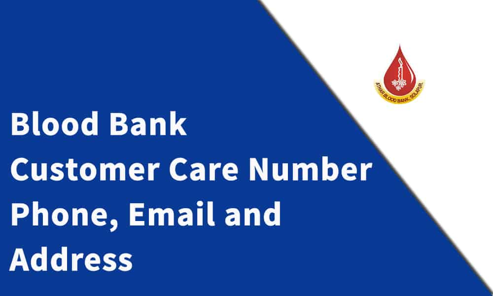 Blood Bank Customer Care Number, Phone, Email and Address