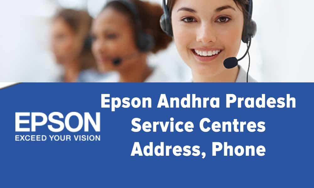 Epson Andhra Pradesh Service Centres Address, Phone