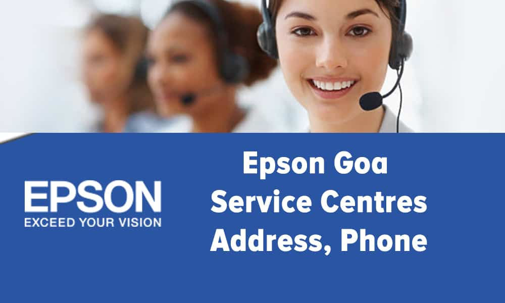 Epson Goa Service Centres Address, Phone
