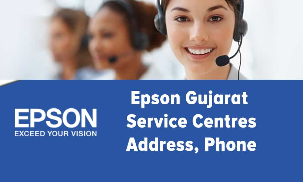 Epson Gujarat Service Centres Address, Phone