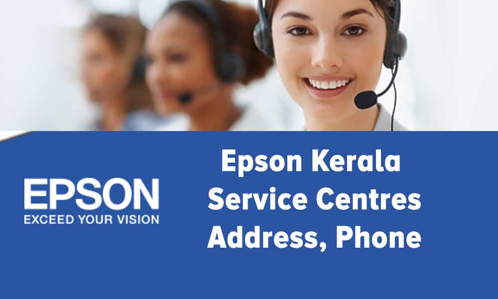 Epson Kerala Service Centres Address, Phone