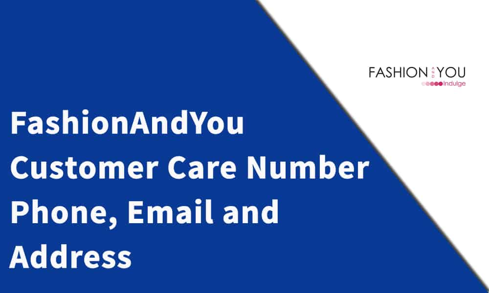 FashionAndYou Customer Care Number, Phone, Email and Address