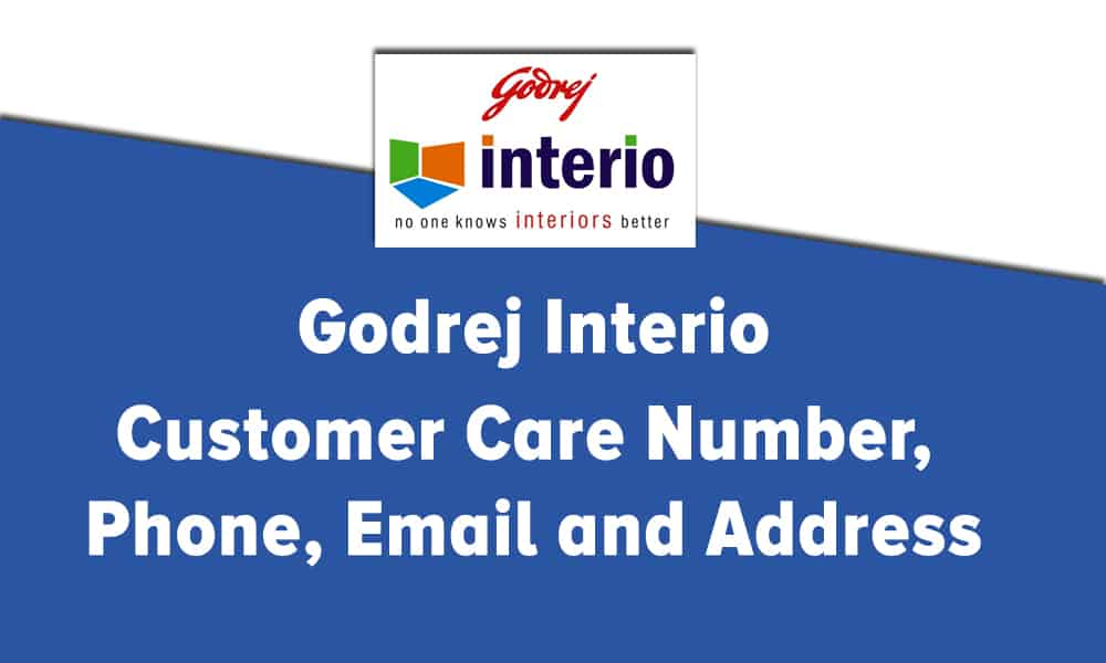 Godrej Interio Customer Care Number, Phone, Email and Address