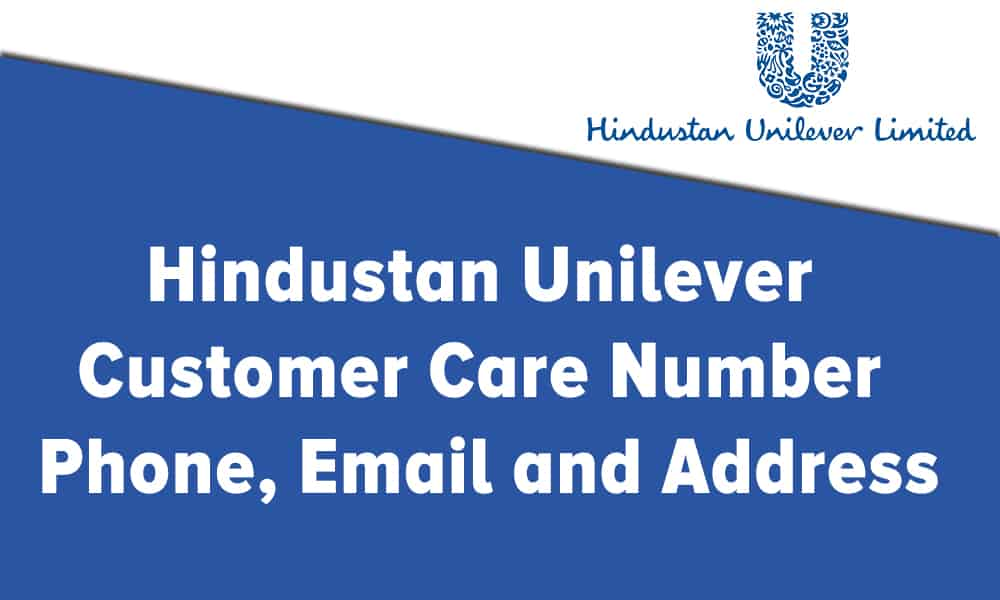 Hindustan Unilever Customer Care Number, Phone, Email and Address