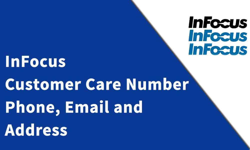 InFocus Customer Care Number