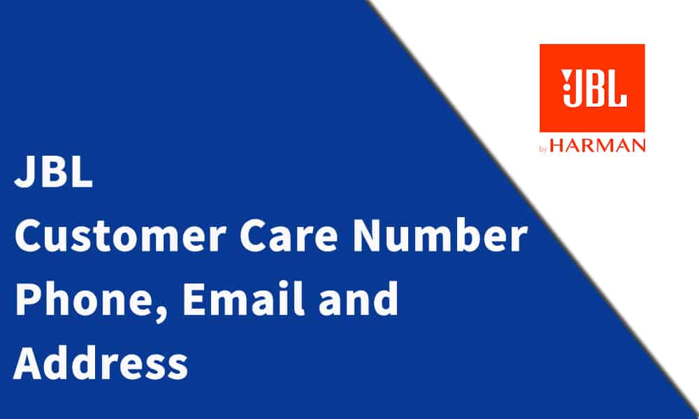 JBL Customer Care Number