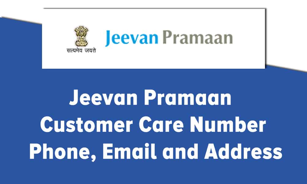 Jeevan Pramaan Customer Care Number, Phone, Email and Address