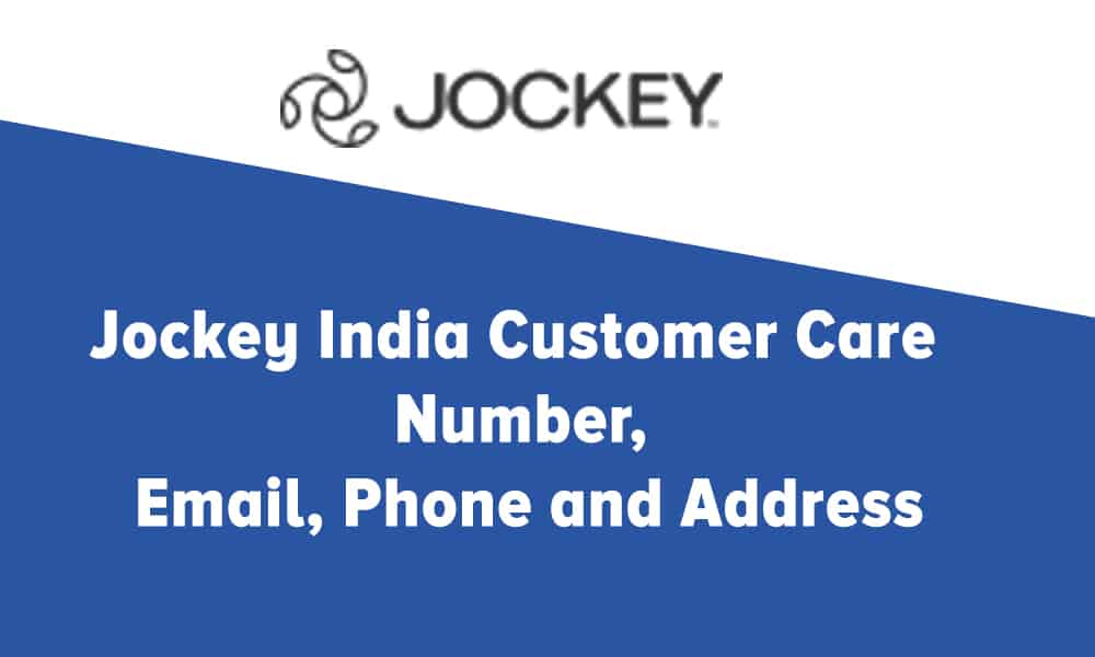 Jockey India Customer Care Number, Email, Phone and Address
