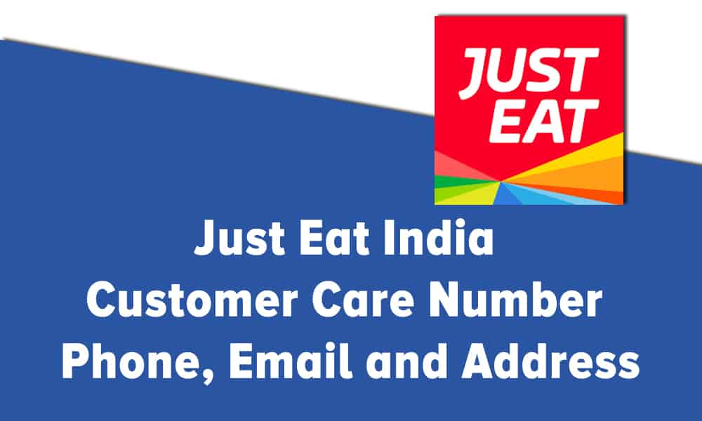 Just Eat India Customer Care Number Phone Email and Address