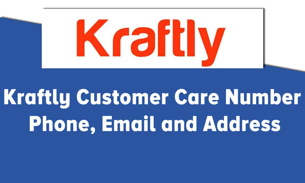 Kraftly Customer Care Number, Phone, Email and Address