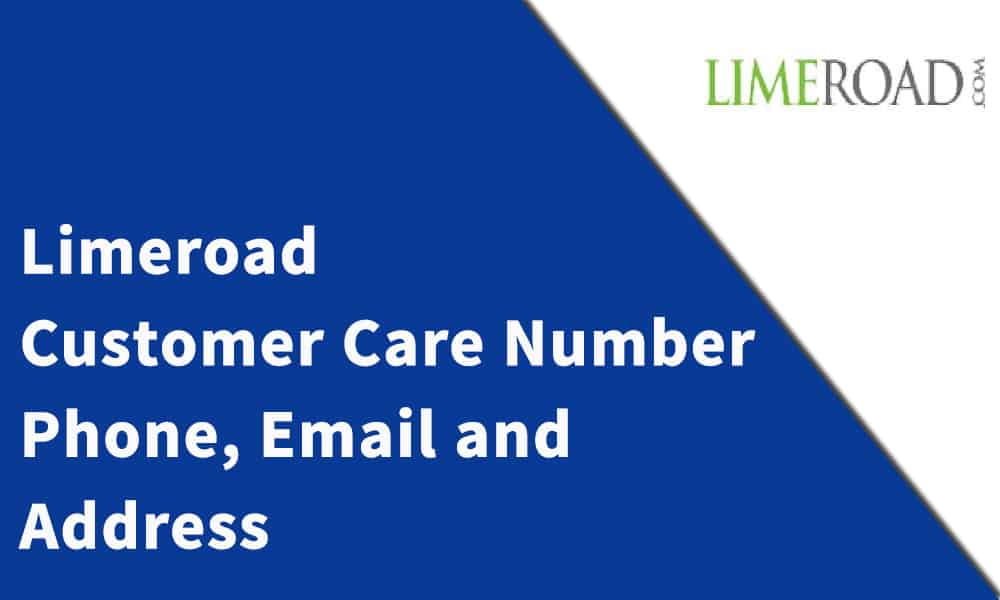 Limeroad Customer Care Number, Phone, Email and Address