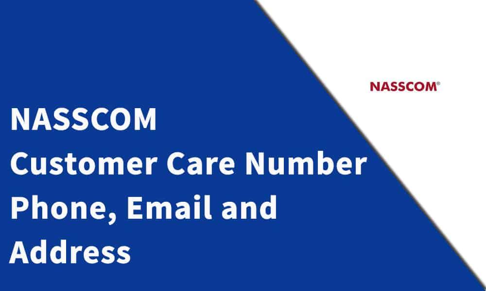 NASSCOM Customer Care Number,