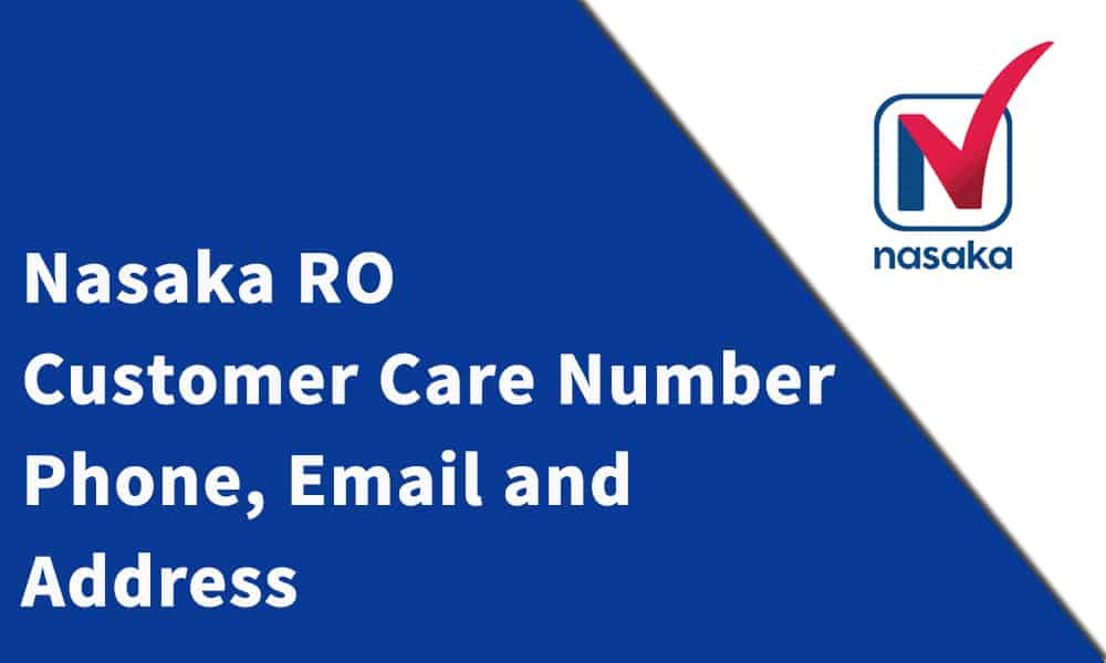 Nasaka RO Customer Care Number