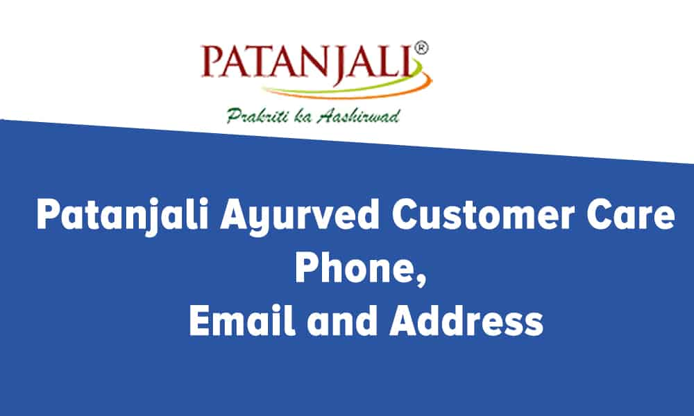 Patanjali Ayurved Customer Care Phone, Email and Address