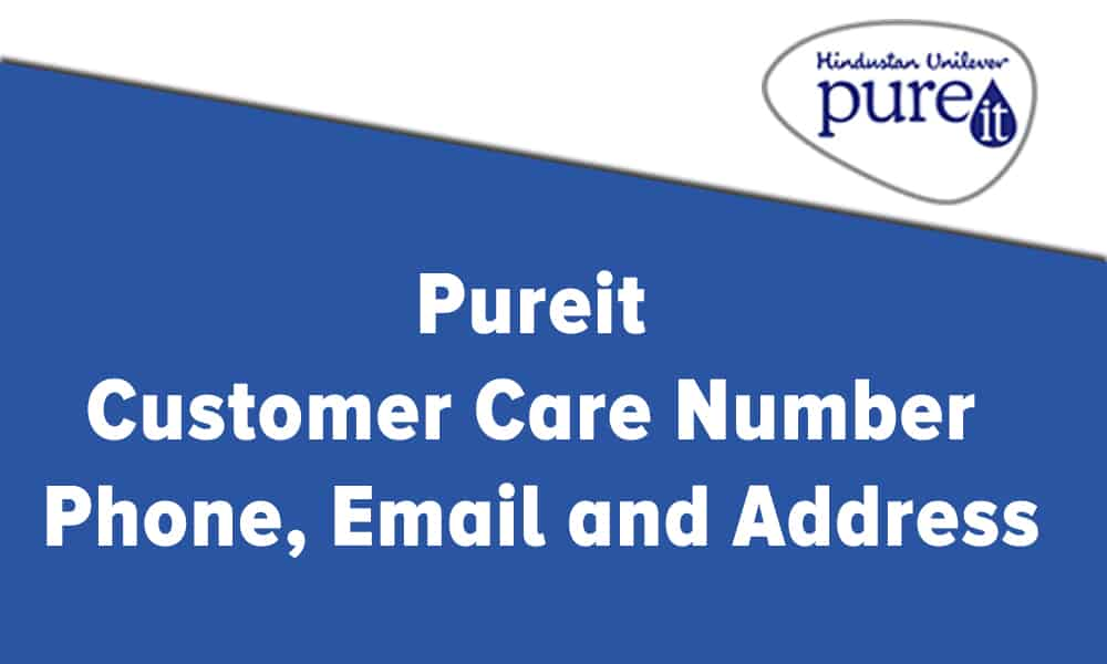 Pureit Customer Care Number, Phone, Email and Address