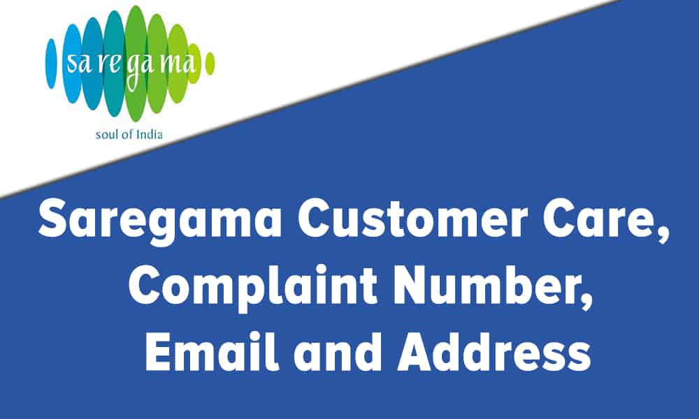 Saregama Customer Care, Complaint Number, Email and Address