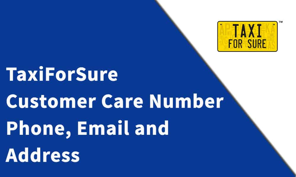 TaxiForSure Customer Care Number