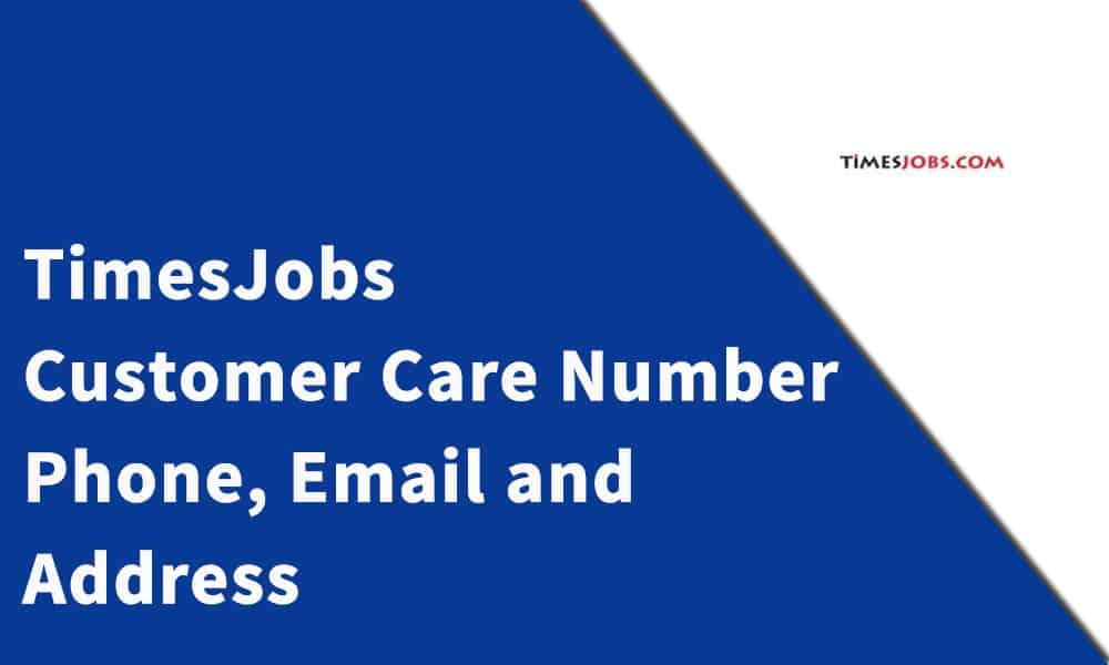 TimesJobs Customer Care Number