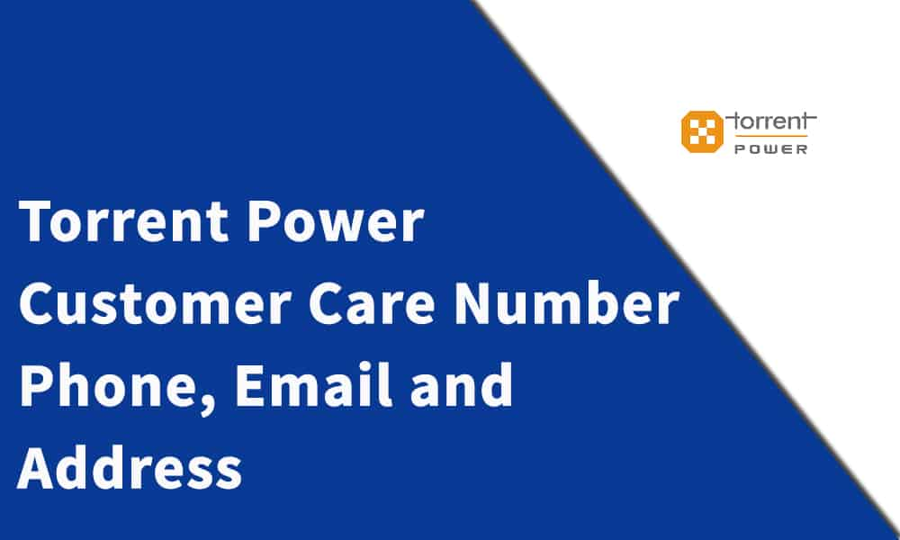 Torrent Power Customer Care Number