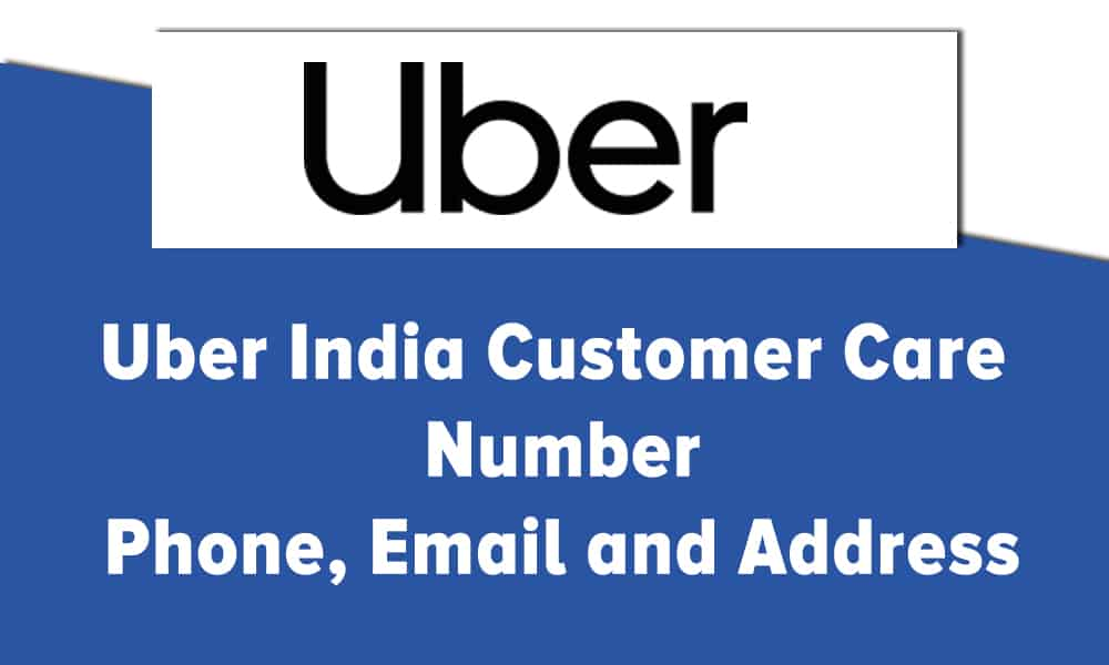 Uber India Customer Care Number Phone Email and Address
