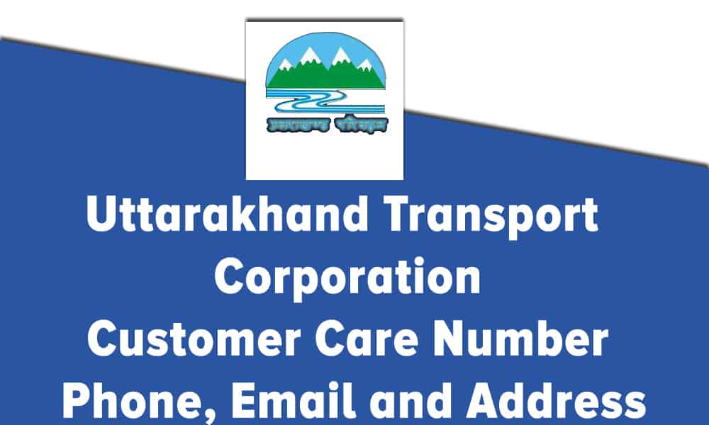 Uttarakhand Transport Corporation Customer Care Number, Phone, Email and Address