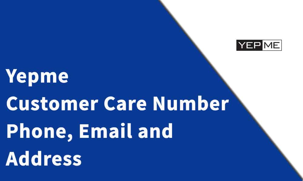 Yepme Customer Care Number, Phone, Email and Address