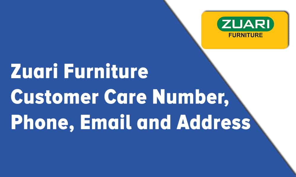 Zuari Furniture Customer Care Number, Phone, Email and Address