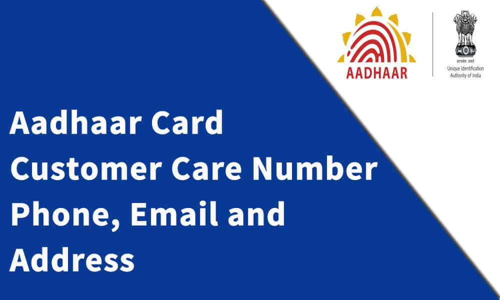 Aadhaar Card Customer Care Number, Phone, Email and Address