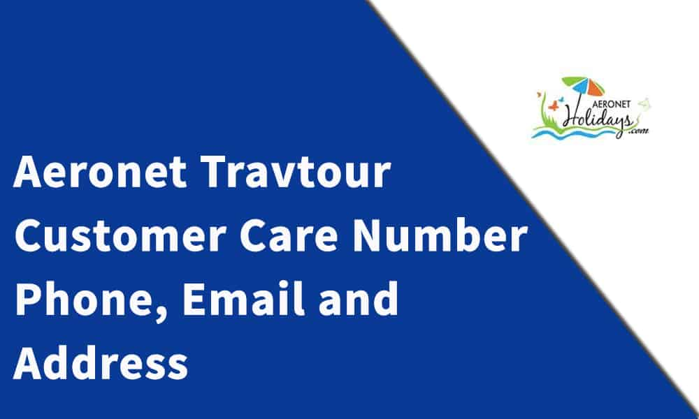 Aeronet Travtour Pvt. Ltd. Customer Care Number