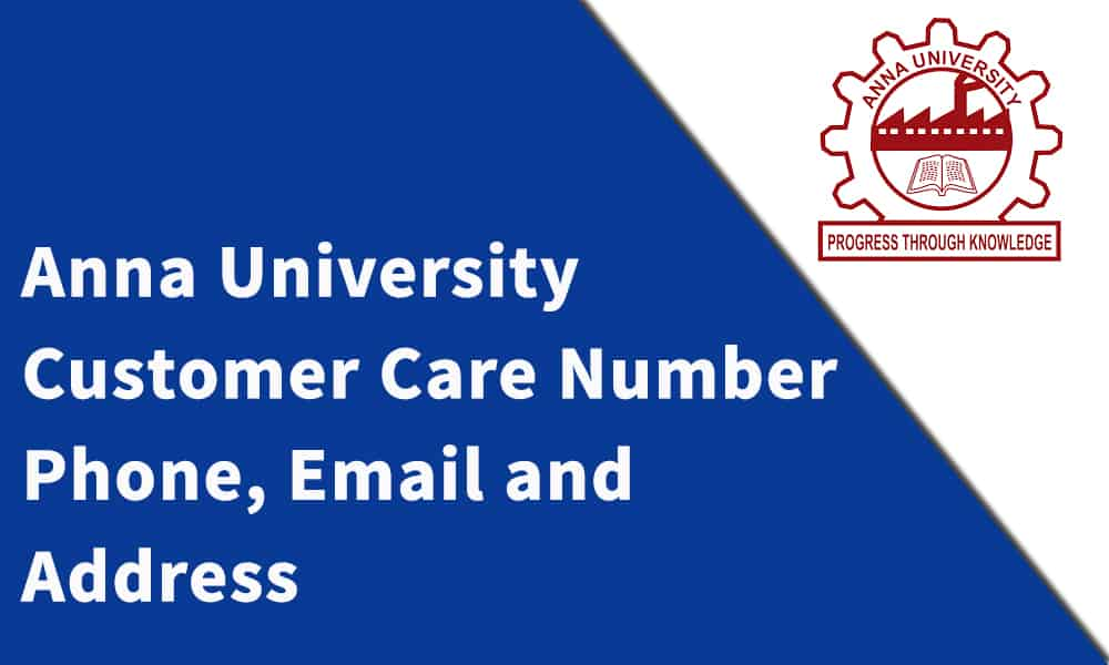 Anna University Customer Care Number, Phone, Email and Address