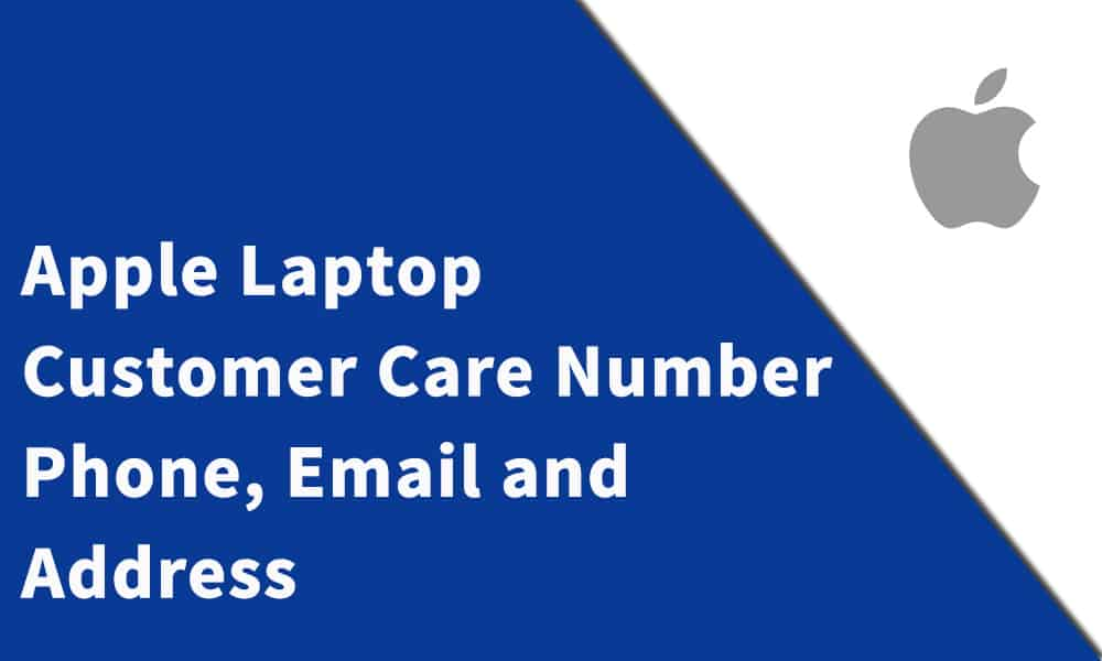 Apple Laptop Customer Care Number