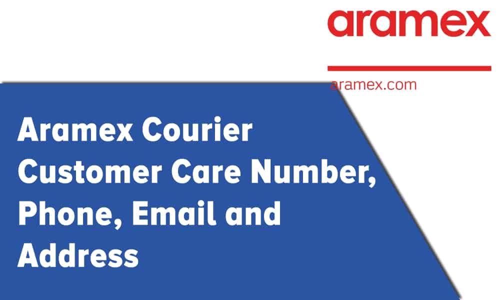 Aramex Courier Customer Care Number, Phone, Email and Address