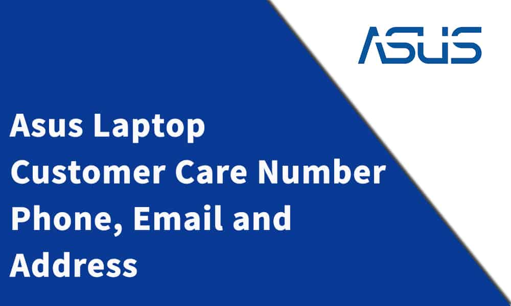 Asus Laptop Customer Care Number