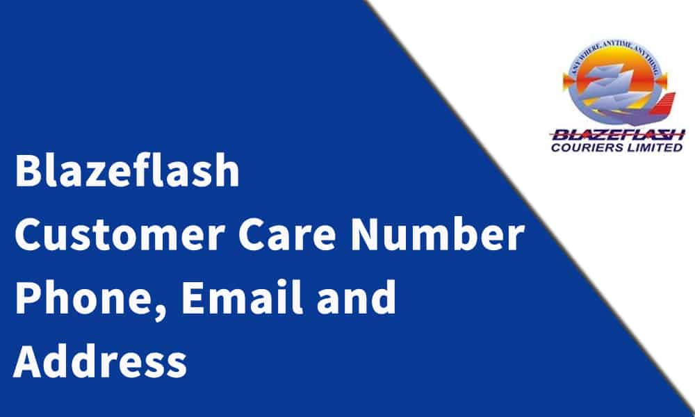 Blazeflash Courier  Customer Care Number,Phone, Email and Address