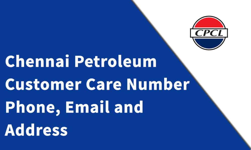 Chennai Petroleum Customer Care Number