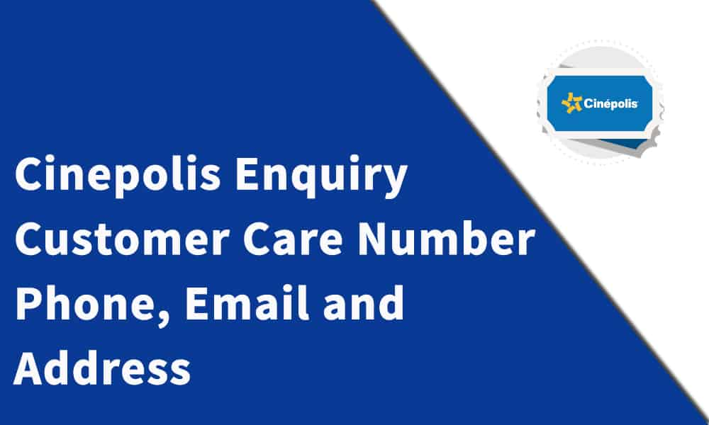 Cinepolis Enquiry Customer Care Number