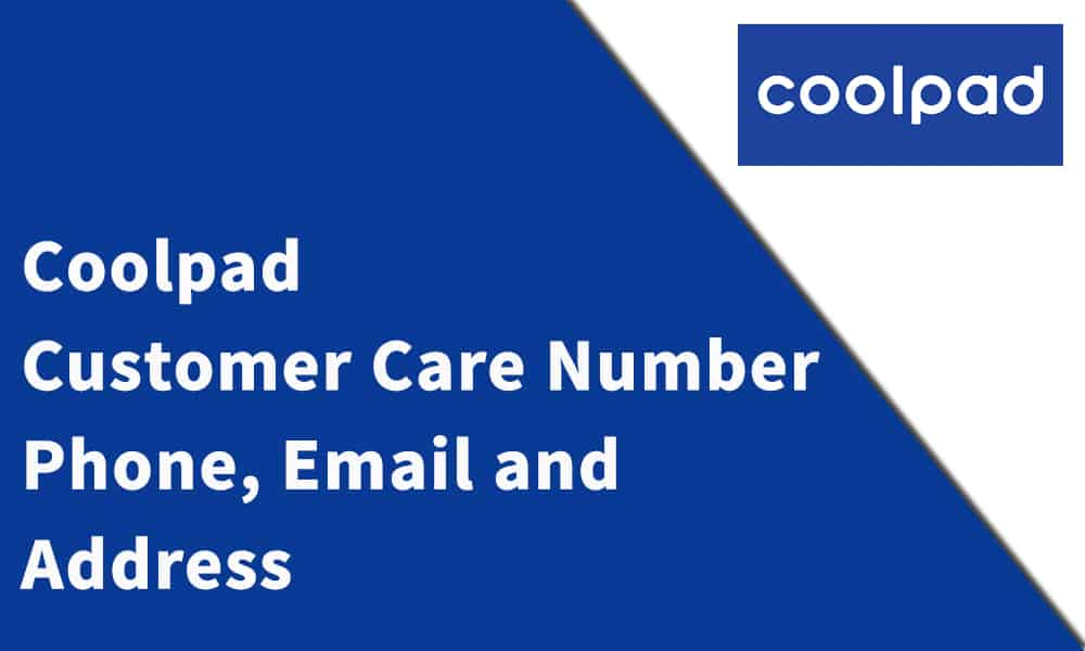 Coolpad Customer Care Number